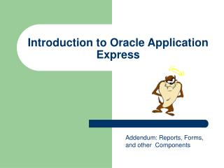 Introduction to Oracle Application Express