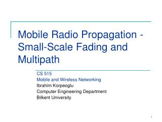 Mobile Radio Propagation -  Small-Scale Fading and Multipath