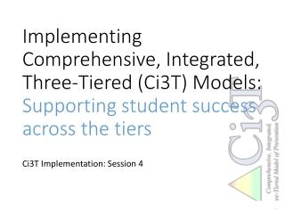 Ci3T Implementation: Session 4