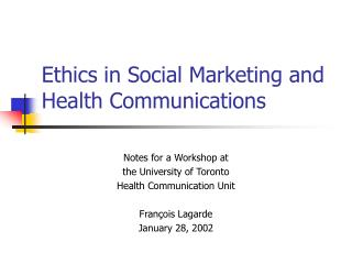 Ethics in Social Marketing and Health Communications