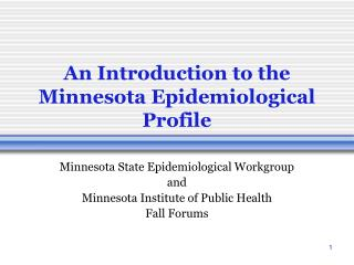 An Introduction to the Minnesota Epidemiological Profile
