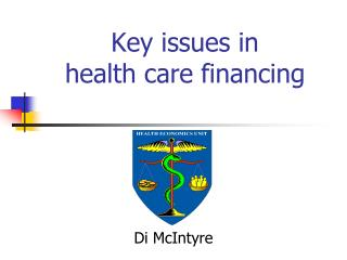 Key issues in  health care financing