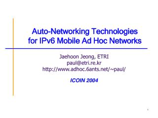 Auto-Networking Technologies  for IPv6 Mobile Ad Hoc Networks