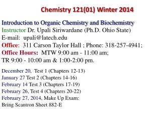 Chemistry 121(01) Winter 2014