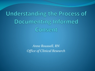 Understanding the Process of Documenting Informed Consent