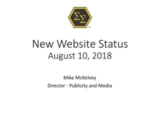 New Website Status August 10, 2018