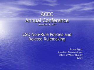 ACEC  Annual Conference September 20, 2007