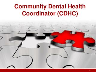 Community Dental Health Coordinator (CDHC)
