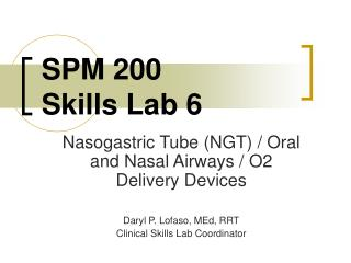 SPM 200 Skills Lab 6