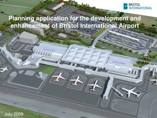 Planning application for the development and enhancement of Bristol International Airport