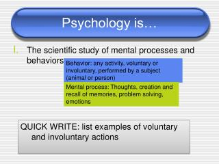 Psychology is…