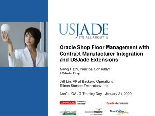 Oracle Shop Floor Management with Contract Manufacturer Integration and USJade Extensions
