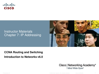 Instructor Materials Chapter 7: IP Addressing