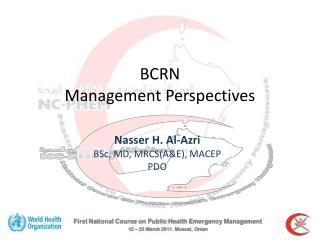 First National Course on Public Health Emergency Management  12   23 March 2011. Muscat, Oman
