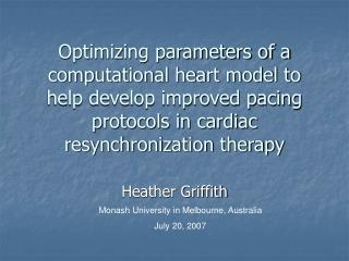 Optimizing parameters of a computational heart model to help develop improved pacing protocols in cardiac resynchronizat