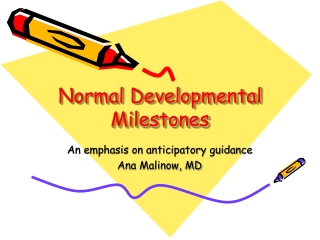 Normal Developmental Milestones