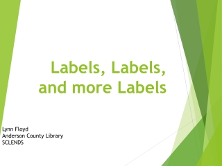 Labels, Labels, and more Labels
