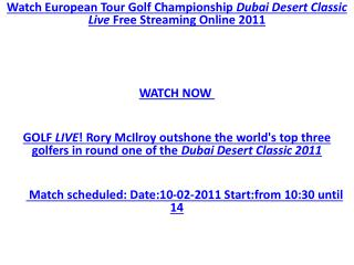 LIVE!! GOLF TV : Dubai Desert Classic Golf 2011 live stream