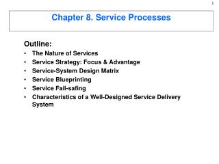 Chapter 8. Service Processes