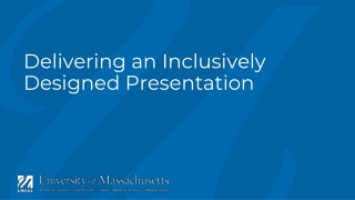Delivering an Inclusively Designed Presentation