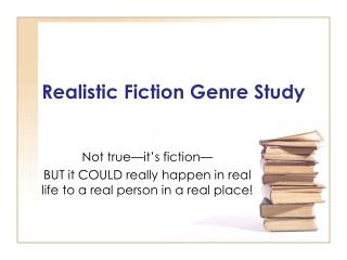 Realistic Fiction Genre Study