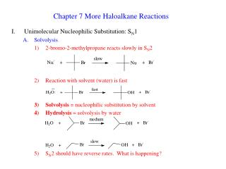 Chapter 7 More Haloalkane Reactions