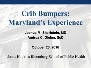 Crib Bumpers: Maryland's Experience
