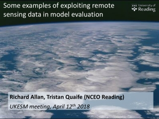 Some examples of exploiting remote sensing data in model evaluation