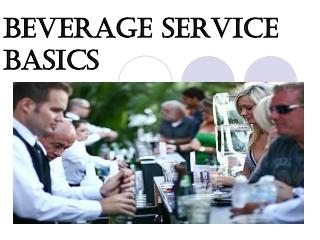 BEVERAGE SERVICE BASICS