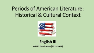 Periods of American Literature: Historical & Cultural Context