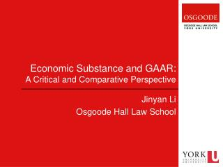 Economic Substance and GAAR: A Critical and Comparative Perspective