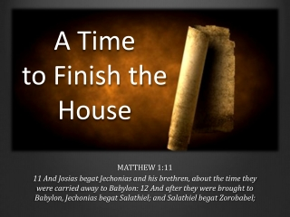 A Time to Finish the House