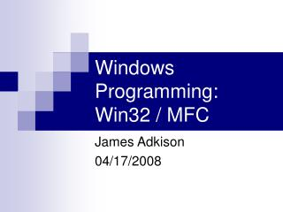 Windows Programming: Win32 / MFC