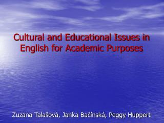 Cultural and Educational Issues in English for Academic Purposes
