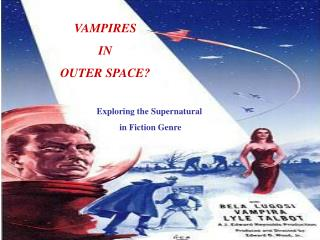 VAMPIRES  IN  OUTER SPACE?