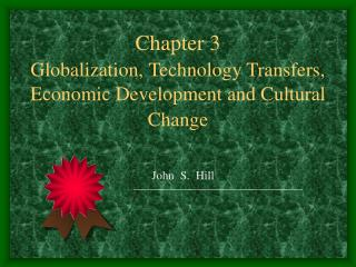 Chapter 3 Globalization, Technology Transfers, Economic Development and Cultural Change