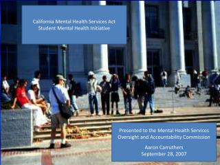 California Mental Health Services Act Student Mental Health Initiative