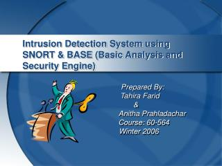 Intrusion Detection System using SNORT & BASE (Basic Analysis and Security Engine)