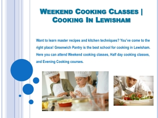 Weekend Cooking Classes | Cooking In Lewisham