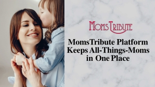 MomsTribute Platform Keeps All-Things-Moms in One Place