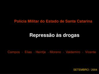 Polícia Militar do Estado de Santa Catarina