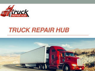 Get the online platform for truck repairs near me