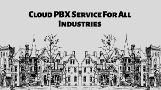 Cloud PBX service for all industries | Cloud Based PBX for Enterprise