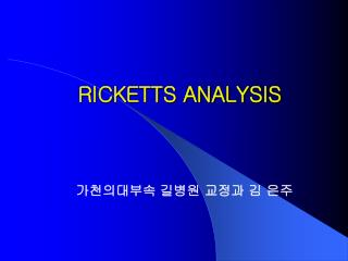 RICKETTS ANALYSIS