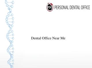 Dental office near me