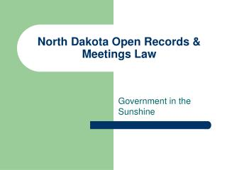 North Dakota Open Records & Meetings Law