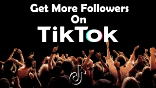 Get Appreciation from Countless People on TikTok