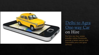 Delhi to Agra One-way Car on Hire