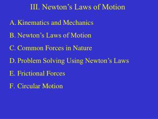 III. Newton's Laws of Motion