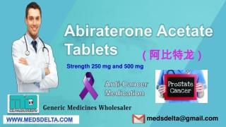 Buy Generic Zytiga 250mg Tablets   Abiraterone 250mg Price India   Indian Zytiga Wholesaler